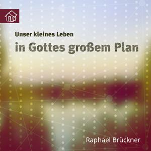 cover_unser_kleines_leben_in_gottes_grossem_plan