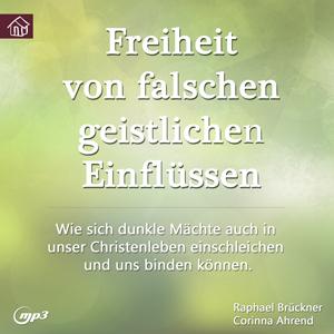 CD-Cover - Freiheit von falschen geistlichen Einflüssen
